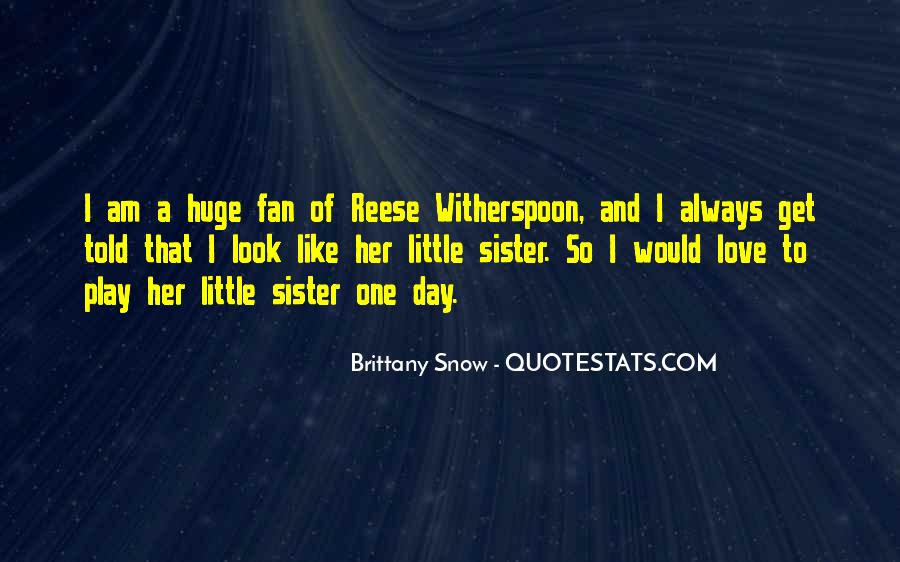 Quotes About Having A Little Sister #180016