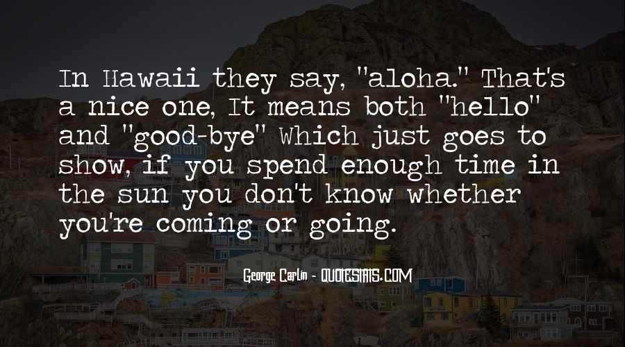 Quotes About Aloha #1454955
