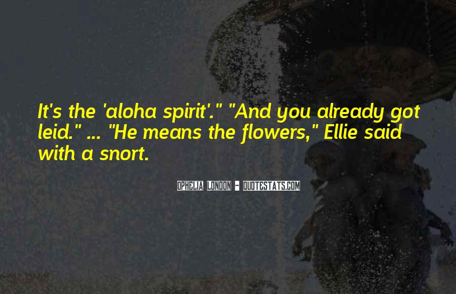 Quotes About Aloha #1606910