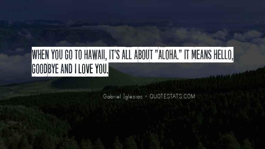 Quotes About Aloha #259479