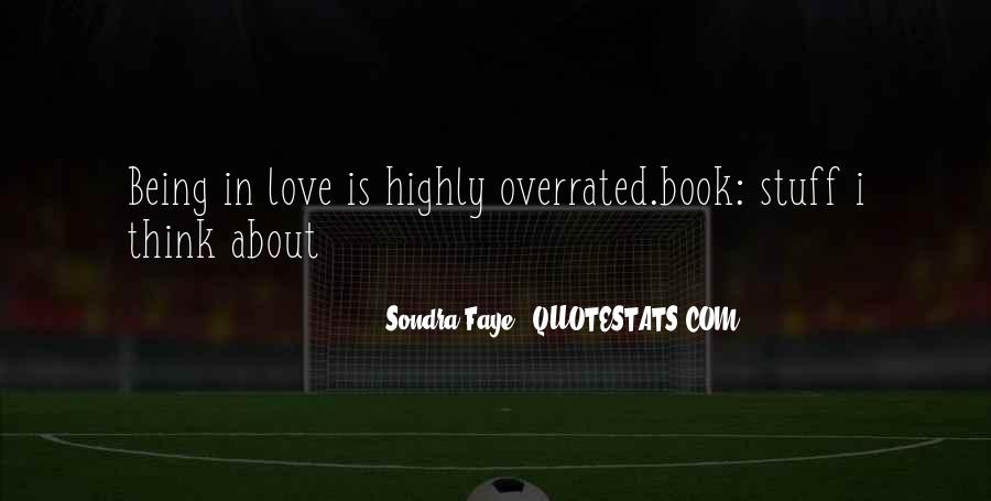Quotes About Being In Love #45230