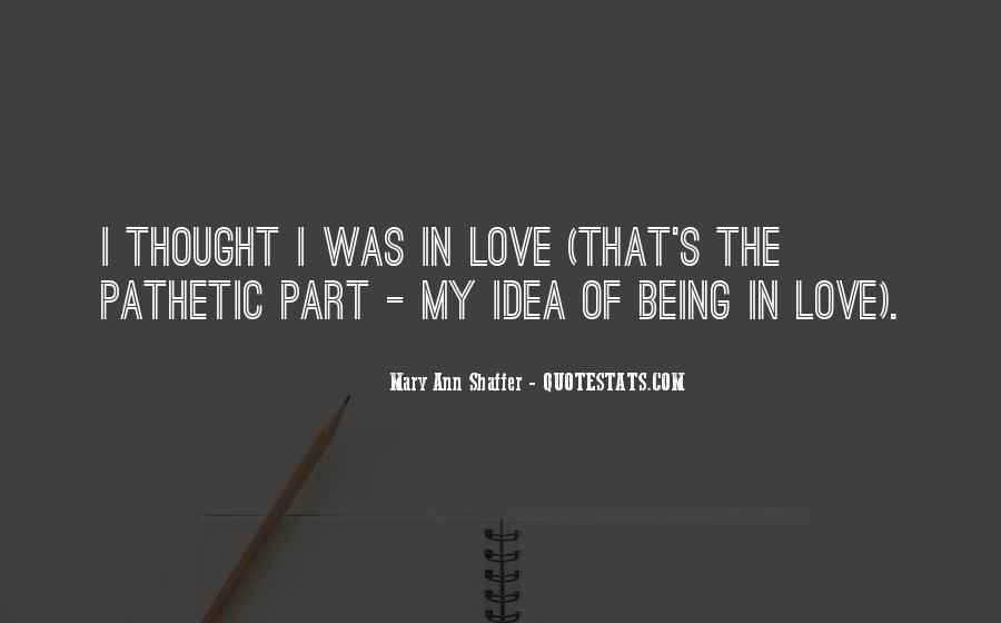 Quotes About Being In Love #73748