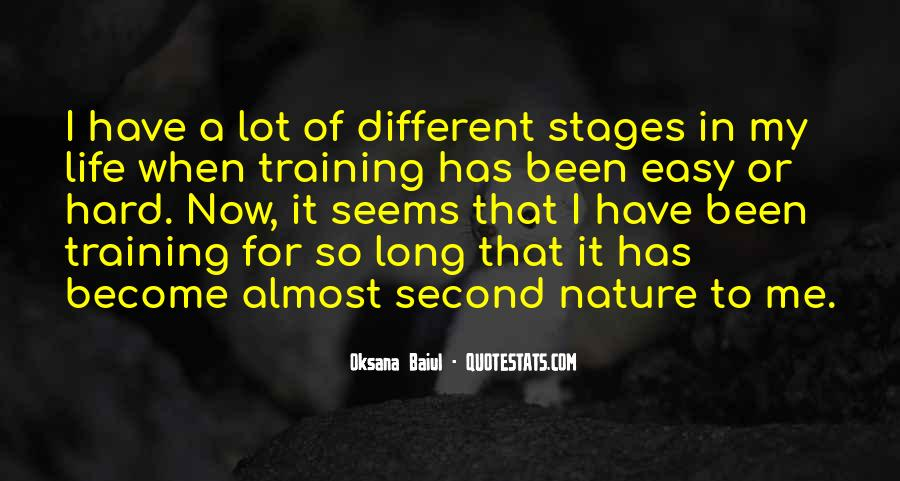 Quotes About Stages Of Life #1015118
