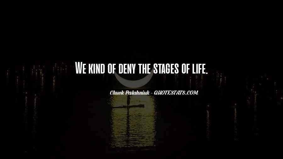 Quotes About Stages Of Life #116173