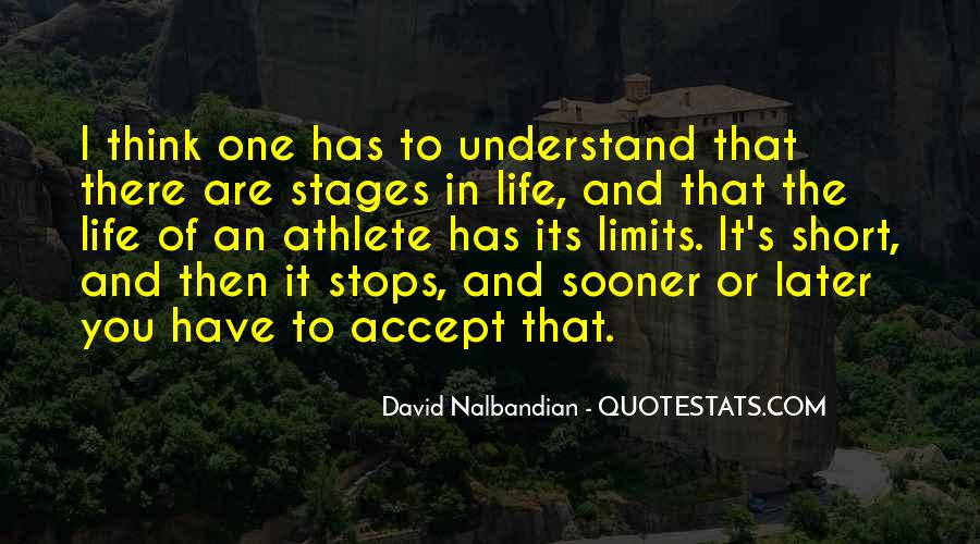 Quotes About Stages Of Life #1262498