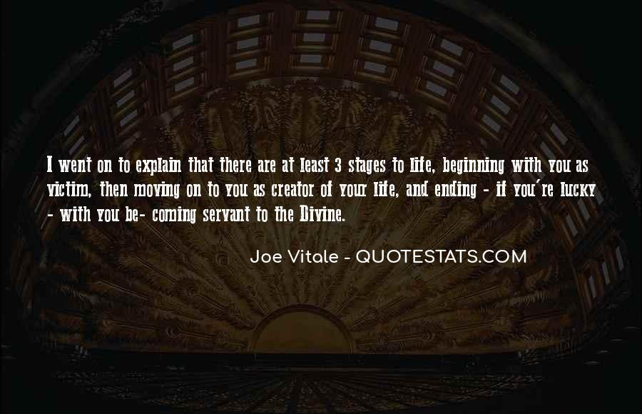 Quotes About Stages Of Life #1677753