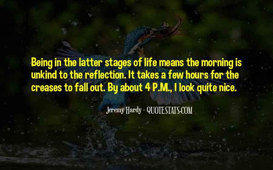 Quotes About Stages Of Life #191746
