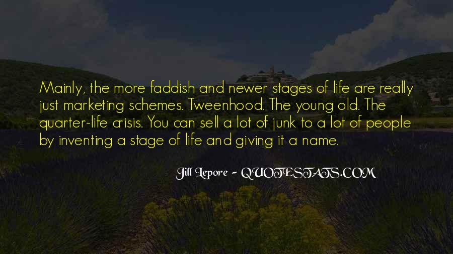 Quotes About Stages Of Life #359654