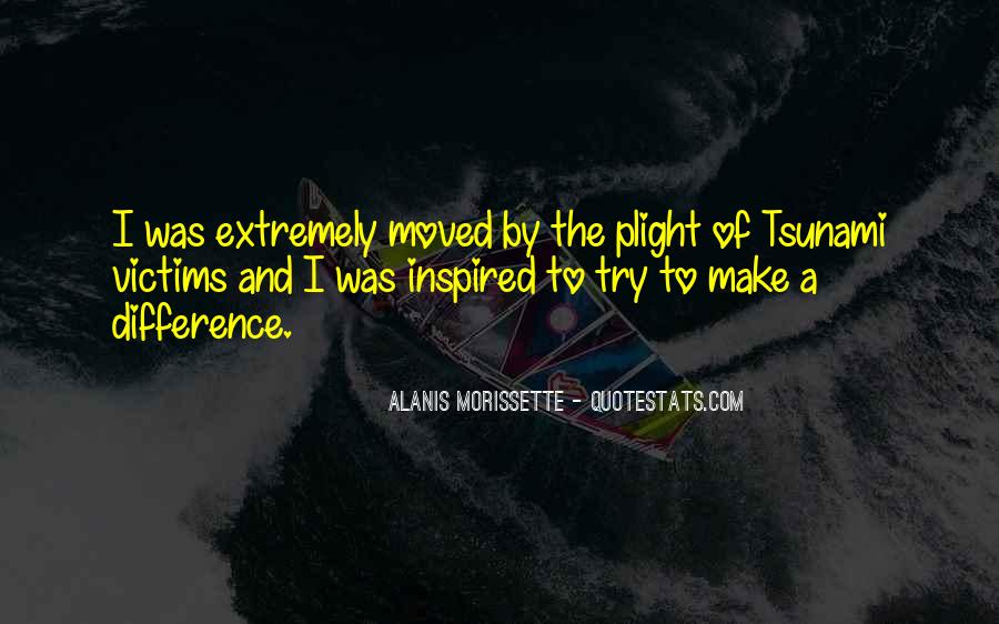 Quotes About Tsunami Victims #695314