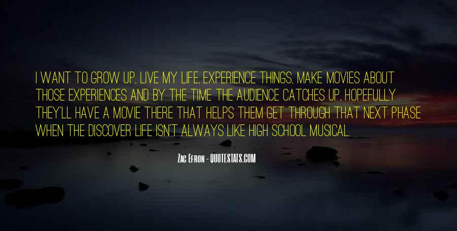 Quotes About Growing Through Life #1241130