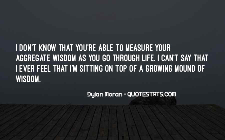 Quotes About Growing Through Life #1286777