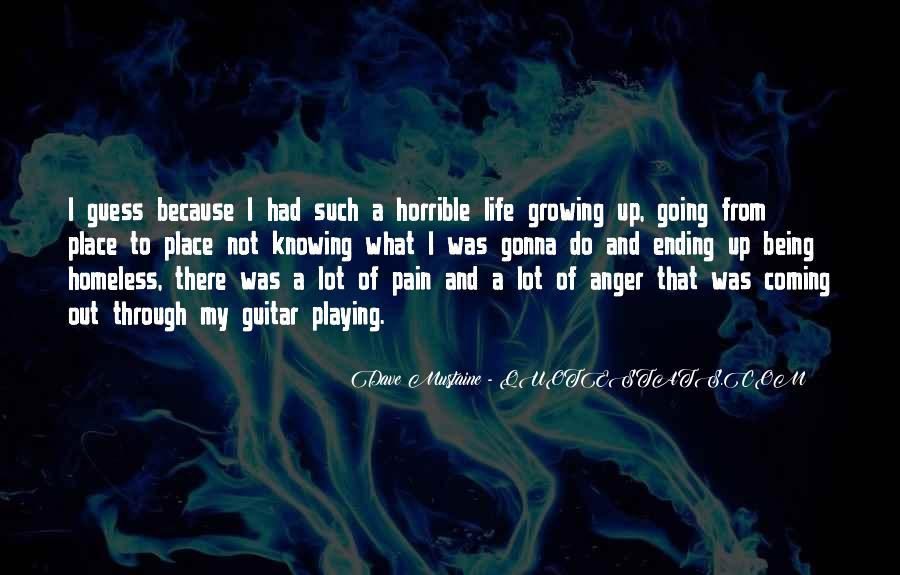 Quotes About Growing Through Life #1308681