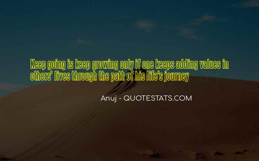 Quotes About Growing Through Life #1403802