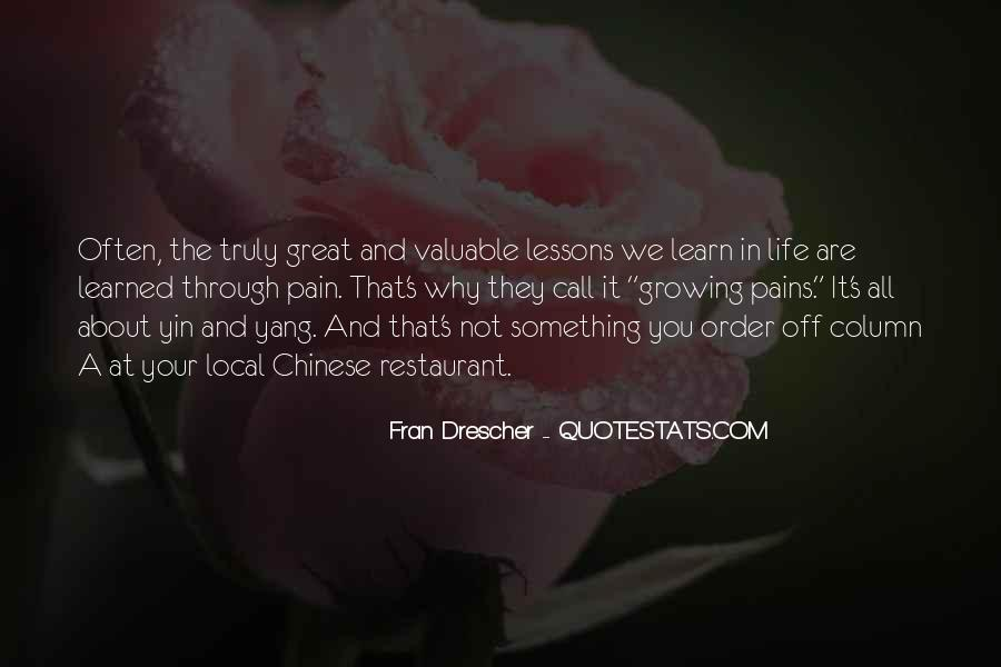 Quotes About Growing Through Life #226991