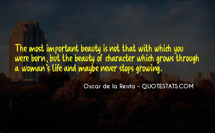 Quotes About Growing Through Life #684304