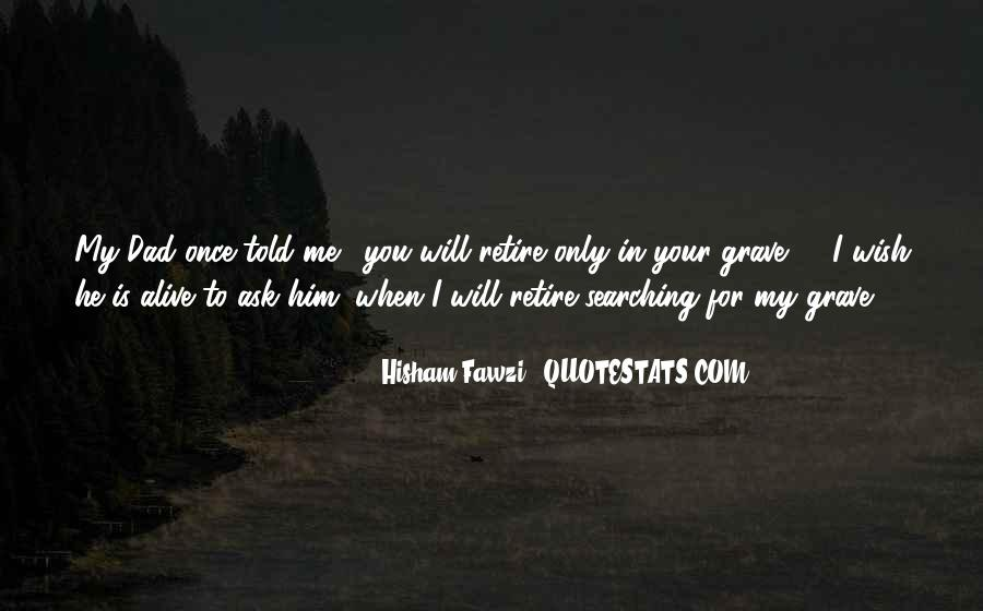 Quotes About My Wish For You #1059427