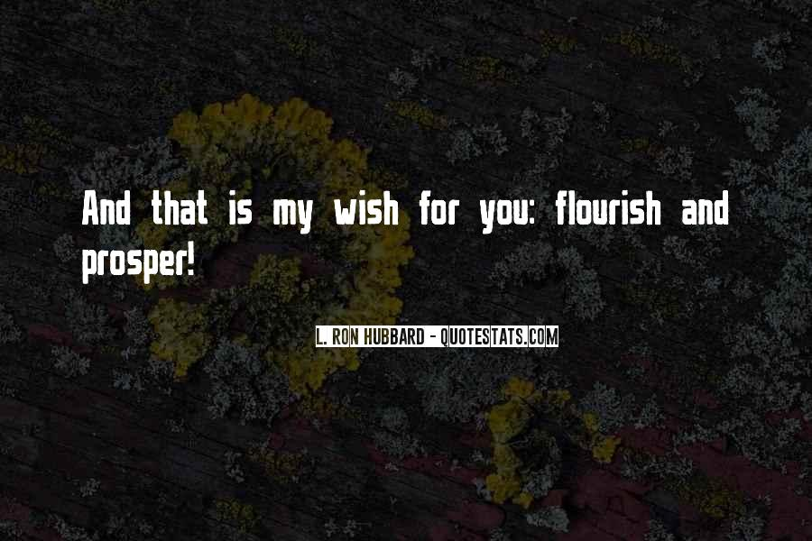 Quotes About My Wish For You #1195707