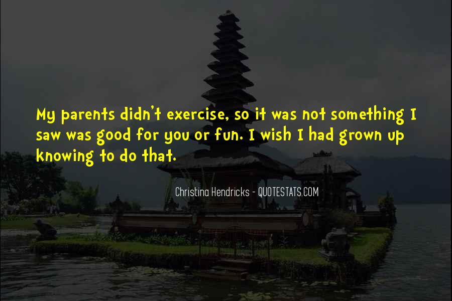 Quotes About My Wish For You #332892