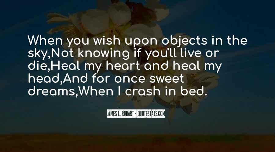 Quotes About My Wish For You #435833