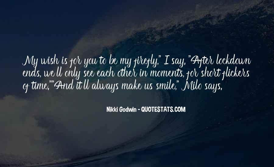 Quotes About My Wish For You #589061