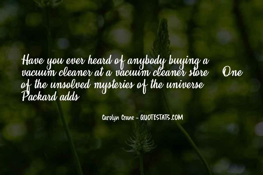 Quotes About Unsolved Mysteries #1021160