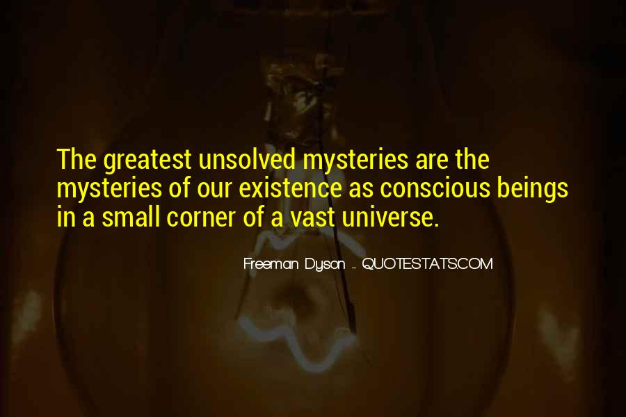 Quotes About Unsolved Mysteries #568753