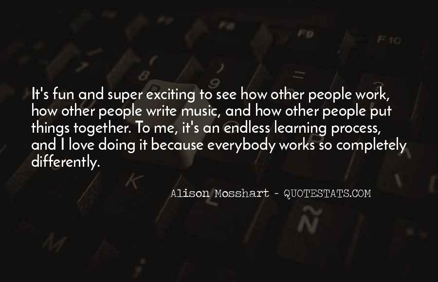 Quotes About Learning Differently #1277490