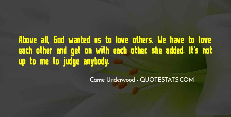 Quotes About Judging Others #1016534