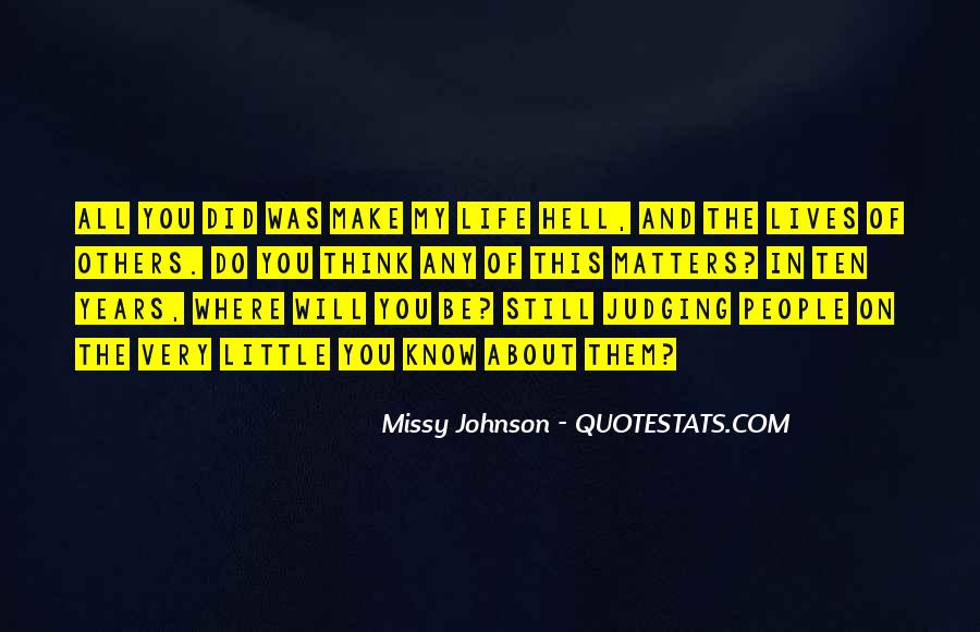Quotes About Judging Others #1019546