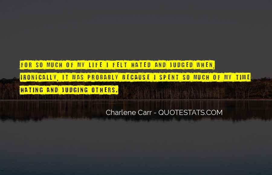 Quotes About Judging Others #112088