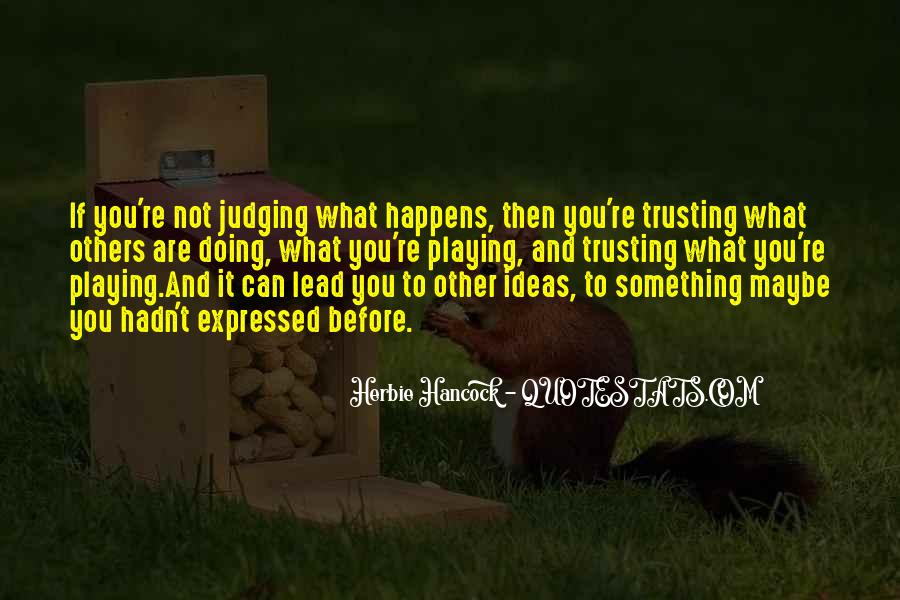 Quotes About Judging Others #165578