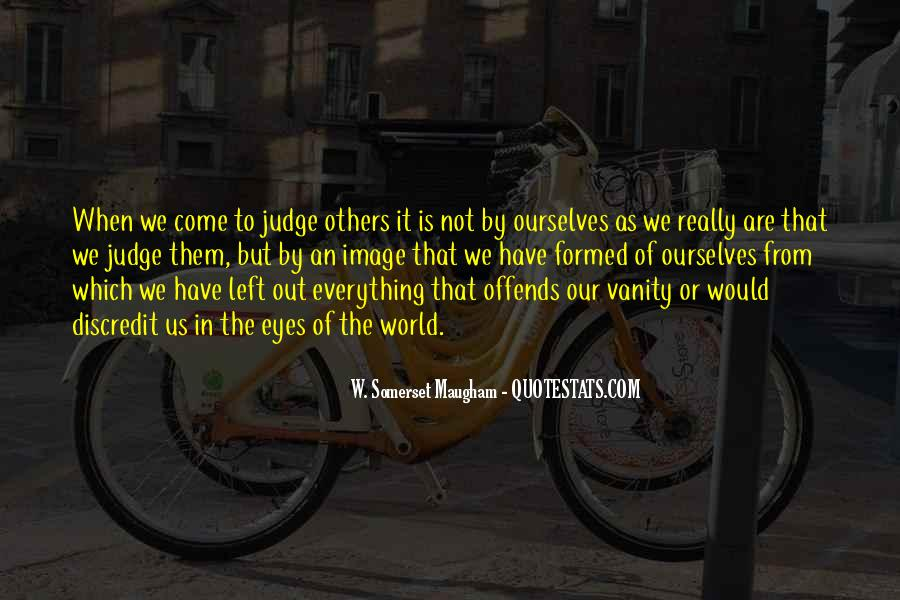 Quotes About Judging Others #282890