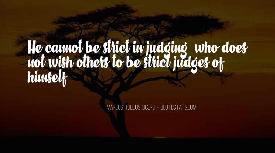 Quotes About Judging Others #302895