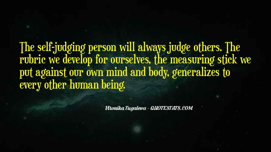 Quotes About Judging Others #458432