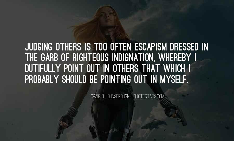 Quotes About Judging Others #620729