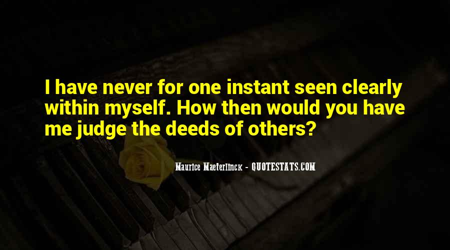 Quotes About Judging Others #621804