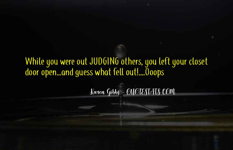 Quotes About Judging Others #654098
