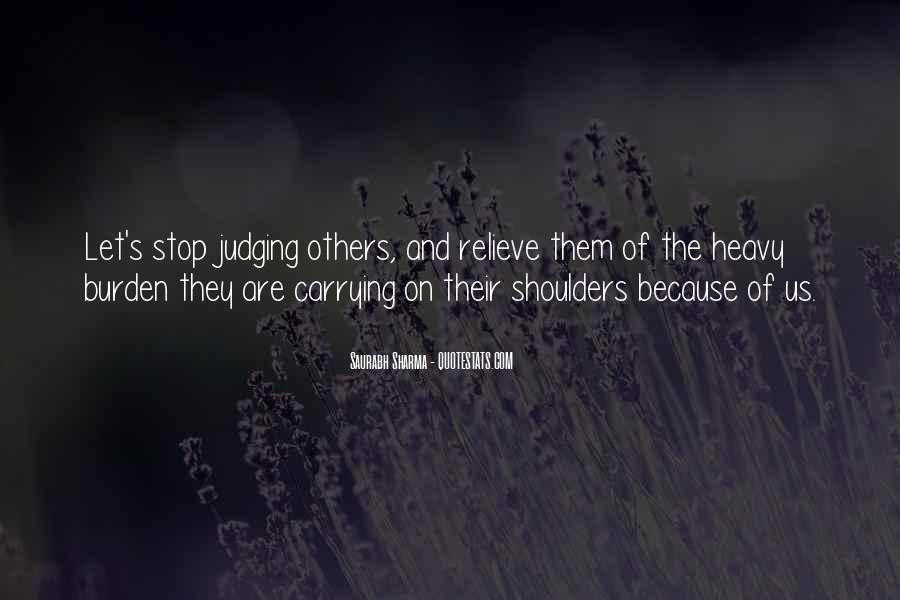 Quotes About Judging Others #716437