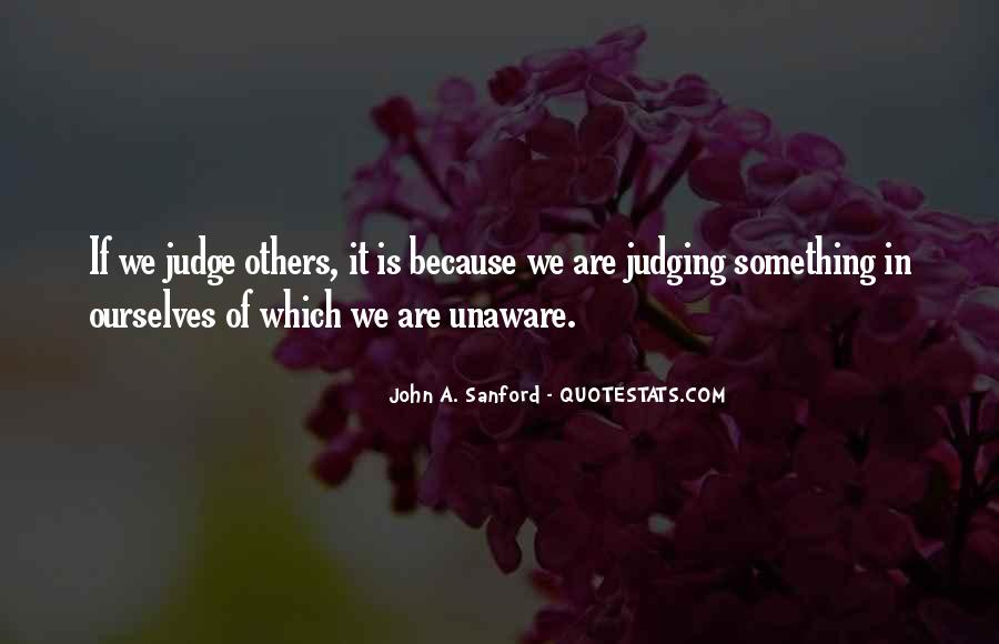 Quotes About Judging Others #792589