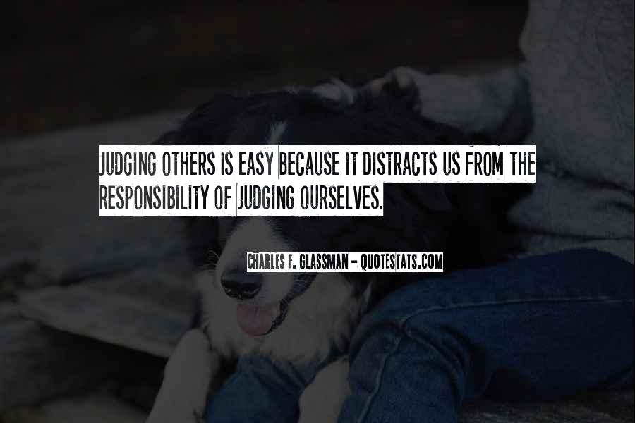 Quotes About Judging Others #904647