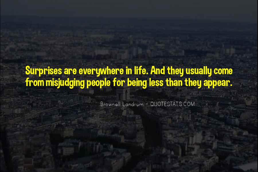 Quotes About Judging Others #929026