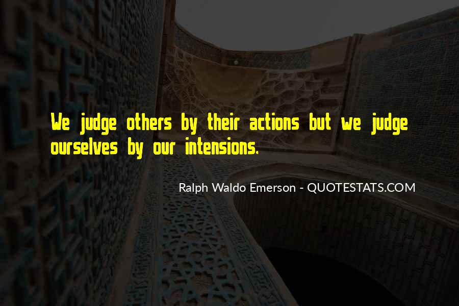 Quotes About Judging Others #949532