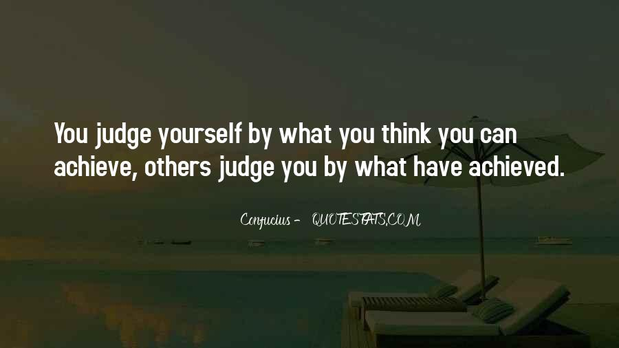 Quotes About Judging Others #987849