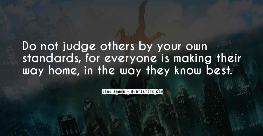Quotes About Judging Others #995857