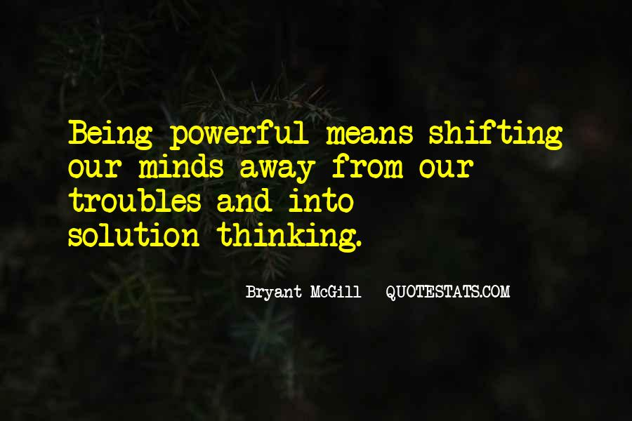 Quotes About Shifting Power #1722396
