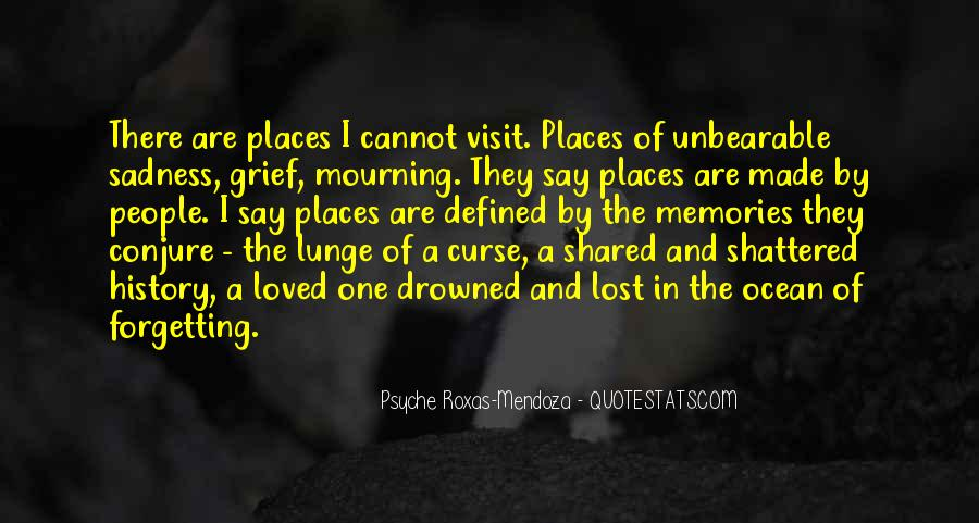 Quotes About Memories Of A Lost Loved One #507903