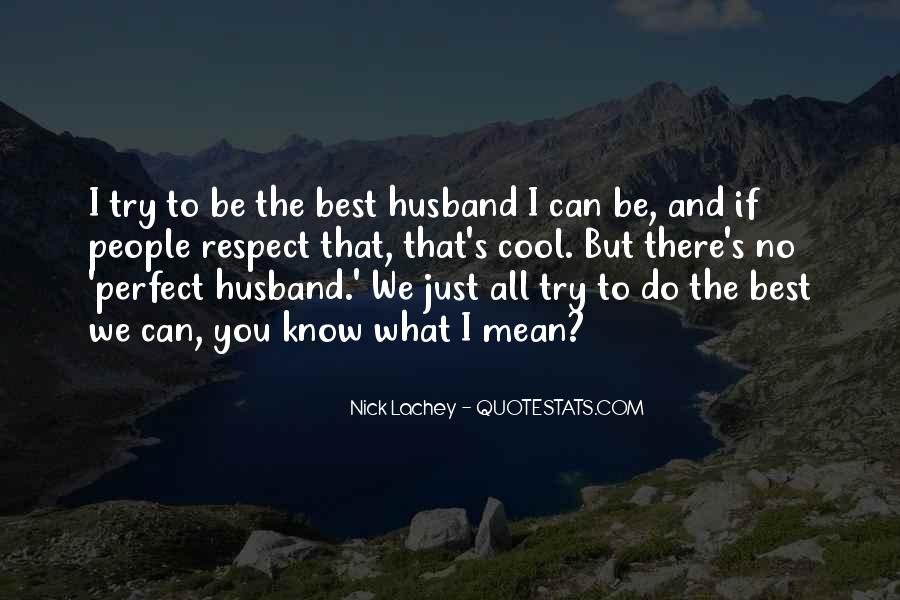 Quotes About The Best Husband #1079006