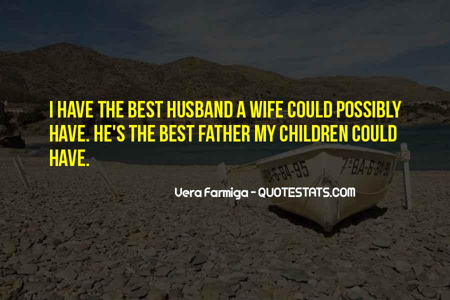 Quotes About The Best Husband #988569
