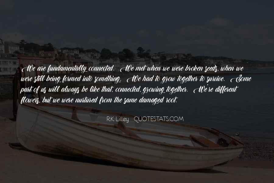 Quotes About Being Damaged #1433000