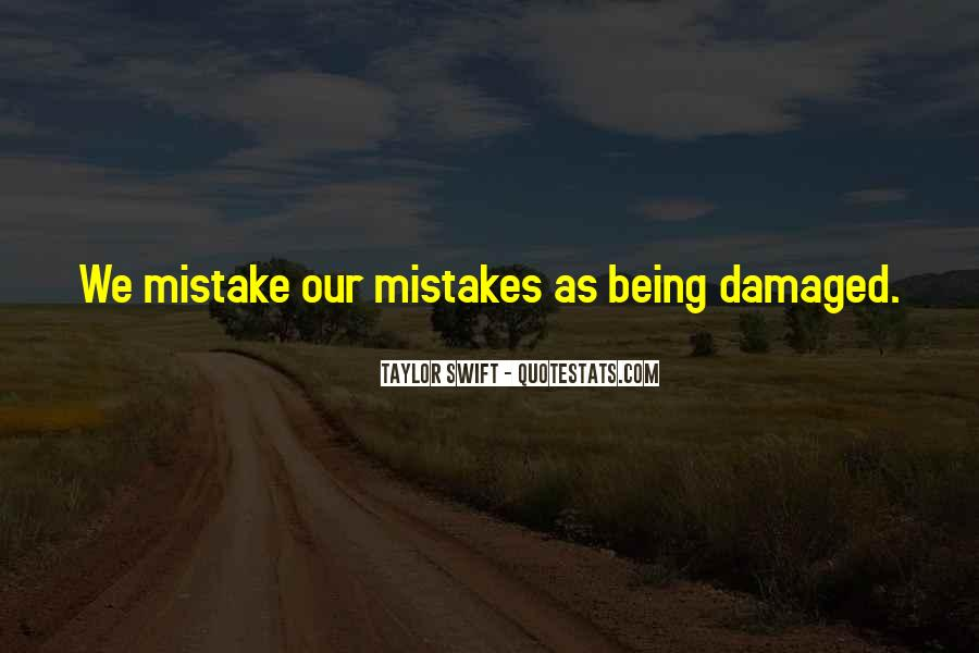 Quotes About Being Damaged #257965